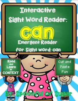 Interactive Sight Word Emergent Readers: Sight Word CAN