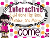 Sight Word: COME - Interactive Flap Book, Reader, and More!