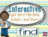 Sight Word: FIND - Interactive Flap Book, Reader, and More!