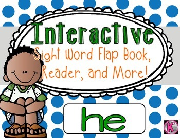 Sight Word: HE - Interactive Flap Book, Reader, and More!