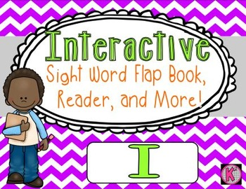 Sight Word: I - Interactive Flap Book, Reader, and More!