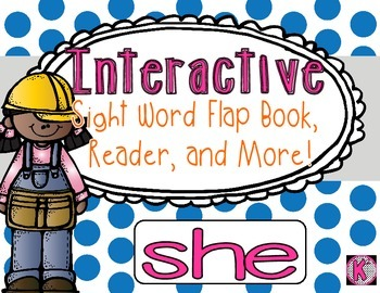Sight Word: SHE - Interactive Flap Book, Reader, and More!