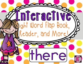Sight Word: THERE - Interactive Flap Book, Reader, and More!