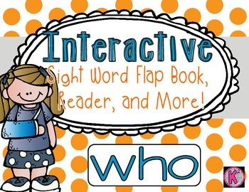 Sight Word: WHO - Interactive Flap Book, Reader, and More!