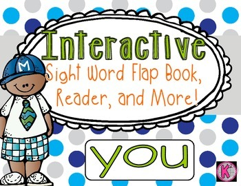 Sight Word: YOU - Interactive Flap Book, Reader, and More!