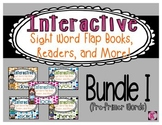 Sight Words: Interactive Flap Books, Readers, & More!  BUN