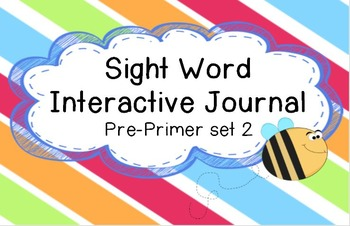 Interactive Sight Word Journal (Pre-Primer Set 2)