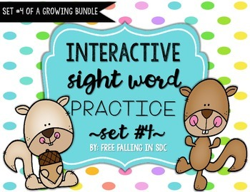 Interactive Sight Word Practice-SET #4 (activities, games, and much more)