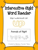 Interactive Sight Word Reader- Animals at Night (UP)