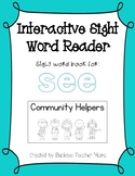 Interactive Sight Word Reader- Community Helpers (SEE)