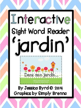 Interactive Sight Word Reader: Dans mon jardin