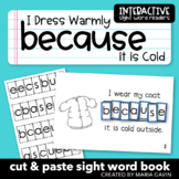 """Interactive Sight Word Reader """"I Dress Warm BECAUSE it is Cold"""""""