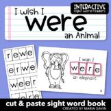 "Interactive Sight Word Reader ""I Wish I WERE an Animal"""