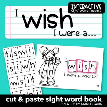 "Interactive Sight Word Reader ""I WISH I Were a…"""