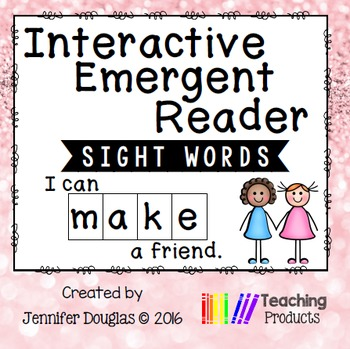 Interactive Emergent Sight Word Reader - i can MAKE a friend