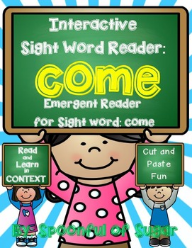 Interactive Sight Word Reader: Sight Word COME