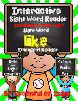 Interactive Sight Word Reader: Sight word LIKE