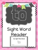 Interactive Sight Word Reader: To