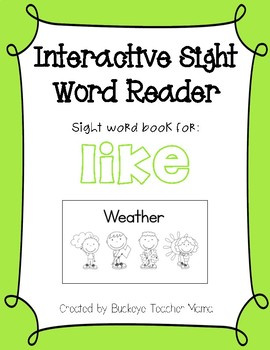 Interactive Sight Word Reader- Weather (LIKE)