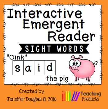 Interactive Emergent Sight Word Reader - oink SAID the pig