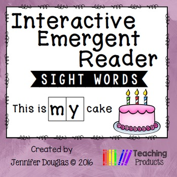 Interactive Emergent Sight Word Reader - this is MY cake