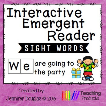 Interactive Emergent Sight Word Reader - WE are going to t