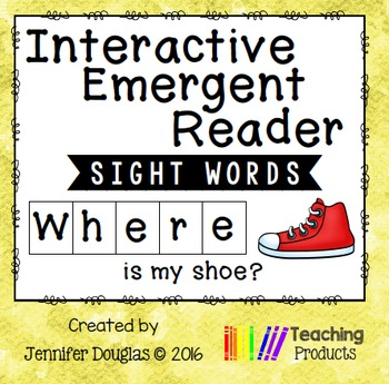 Interactive Emergent Sight Word Reader - WHERE is my shoe?