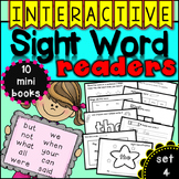 Interactive Sight Word Readers SET FOUR {10 books}
