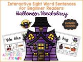 Interactive Sight Word Sentences for Beginner Readers:  Halloween Vocabulary