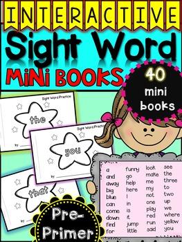 Interactive Sight Word mini-books {40 Pre-Primer Books)
