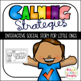 Interactive Social Story: I can use Calming Strategies