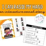 Interactive Social Story - Raising my Hands