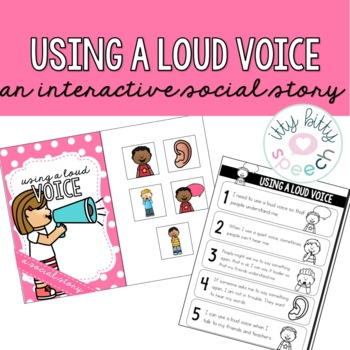 Interactive Social Story - Using a Loud Voice