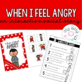 Interactive Social Story - When I feel Angry