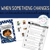 Interactive Social Story - When something changes