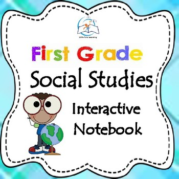 Social Studies Digital Interactive Notebook 1st Grade
