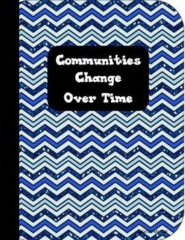 Interactive Social Studies Notebook Communities Change Over Time