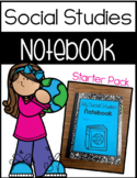 Interactive Social Studies Notebook - Starter Kit