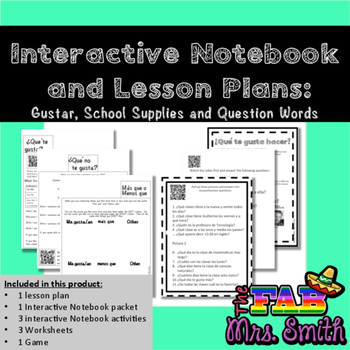 Interactive Spanish Notebook & Lesson Plan: Gustar, School