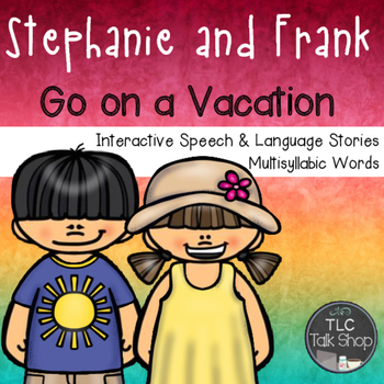 Interactive Speech and Language Stories & Activities: Multisyllabic Words