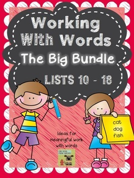 Interactive Spelling Curriculum and Working With Words BUNDLE, Lists 10-18