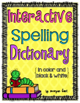 Interactive Spelling Dictionary