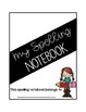 Interactive Spelling Notebook (includes Journey's spelling lists for 1st Grade)