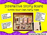 Interactive Story Board-Write Your Own Fairy Tale!