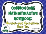 Math Interactive Notebook {Number and Operations: Base Ten}