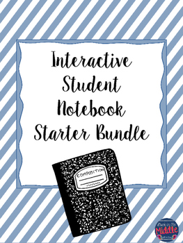Interactive Student Notebook Starter Bundle