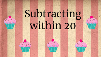 Google Classroom- Math Centers: Interactive Subtraction with cupcakes