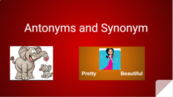 Interactive Synonyms and Antonyms Activities