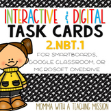 Interactive Task Cards 2.NBT.1 Understanding Place Value Google Drive Classroom