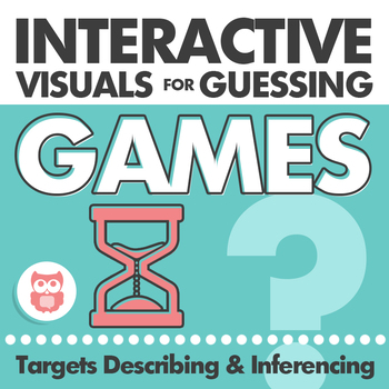 Interactive Visuals for Guessing Games, Describing, and Inferencing